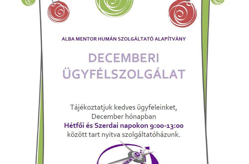 Decemberi ügyfélszolgálat
